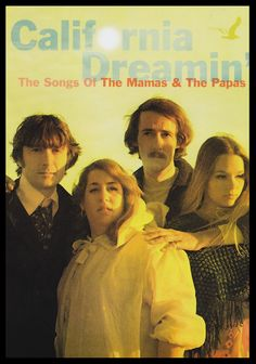 """""""California Dreamin'"""" is a popular song by 'The Mamas & the Papas'. The single was released in late 1965, but it wasn't an immediate breakthrough. By early 1966, the song peaked at no.4 and stayed on the charts for 17 weeks."""