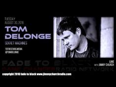Ep. 515 FADE to BLACK Jimmy Church w/ Tom DeLonge : Sekret Machines : LIVE