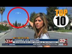 Top 10 REAL UFO Sightings on News Compilation - YouTube