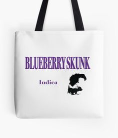 Blueberry Skunk Indica Tote Bags at BudProducts.US