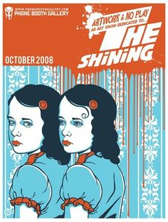 the shining... although not for the movie... would love to have seen this artwork...therefore movie gets in here twice
