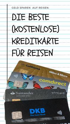Erfahrungsbericht: Die beste kostenlose Reisekreditkarte(n). Diese Kreditkarten nutze ich auf Reisen. Kostenlos, ohne Gebühren beim Geld abheben und manche, um Meilen zu sammeln. #kreditkarte #reisetipps #reisen #reiseblog