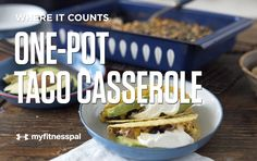 This taco casserole only needs one-pot. Load all the trimmings for terrific tacos—ground meat, corn, black beans, cheese—and into the oven it goes.