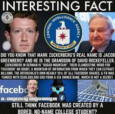 If you think Facebook was created in Mark Zuckerburg's garage,you're wrong! Facebook was created to collect data on every person who post to Facebook. Zuckerburg and Snowden are cousins and Rockefellers!