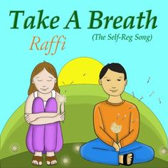 """Raffi's """"Take A Breath"""" (The Self-Reg Song)Can Help Children Deal with Stress          Download Song  Singer-songwriter Raffi, along with being known as """"the most popular children's singer in the English-speaking world"""" (The Washington Post) is renowned for his advocacy on behalf of children. He"""