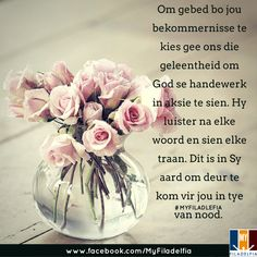 Om gebed bo jou bekommernisse te kies gee ons die geleentheid om God se handewerk in aksie te sien. Hy luister na elke woord en sien elke traan. Dit is in Sy aard om deur te kom vir jou in tye van nood. Prayer Verses, Scripture Verses, Bible Verses Quotes, Good Morning Boyfriend Quotes, Good Night Quotes, Good Morning Prayer, Morning Prayers, Prayers For My Daughter, Beautiful Bible Quotes