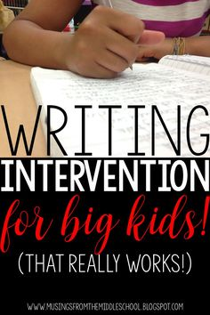 Writing interventions for middle schools students that really work!! (Blog post)