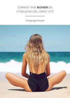 3 fa ons d 39 claircir ses cheveux naturellement comment et blog. Black Bedroom Furniture Sets. Home Design Ideas