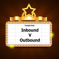 Outbound Marketing vs Inbound Marketing: cosa cambia, come cambia
