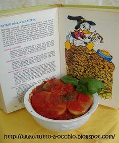 Tutto a occhio: Patate alla pizzaiola - Dal Manuale di Nonna Papera
