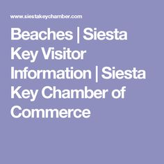 Beaches | Siesta Key Visitor Information | Siesta Key Chamber of Commerce