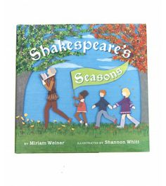 Shakespeare's Seasons - Children's Book.