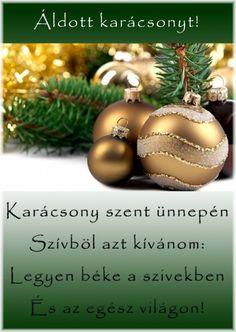 Karácsony szent ünnepén Christmas Bulbs, Xmas, Advent, December, Humor, Holiday Decor, Quotes, Quotations, Christmas Light Bulbs