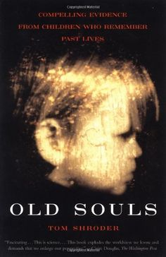 Old Souls: Compelling Evidence from Children Who Remember Past Lives by Tom Shroder,http://www.amazon.com/dp/0684851938/ref=cm_sw_r_pi_dp_zIHFtb1A6BDP1QBJ