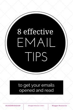8 tips for making sure your emails are opened and read | http://www.bloggersbazaar.com.au #emailnewsletters #blogging