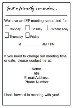 Do your students' parents need a reminder before an IEP meeting? This is a fully editable document (created in Powerpoint, prints two to a page) you can use to increase parent attendance at IEP meetings.
