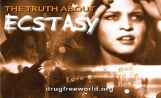 Official Foundation for a Drug-Free World, Ecstasy, Teens and Drug Abuse