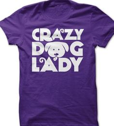 Crazy Dog Lady, Some People Say, Smiling Dogs, Paw Prints, Dog Quotes, Hoodies, Sweatshirts, Best Dogs, Cute Puppies