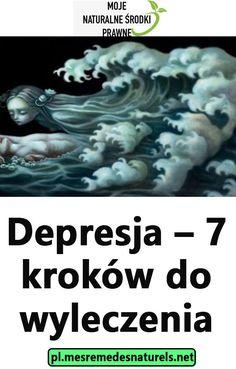 Depresja – 7 kroków do wyleczenia Lonely, Health, Sad, Women's Fashion, Therapy, Magick, Salud, Fashion Women, Health Care
