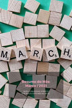 Resumo de Março / 2021 - Nerdiva.com.br Calendar, Quilts, Blanket, Holiday Decor, Home Decor, Summary, Decoration Home, Room Decor, Quilt Sets