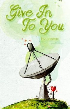 """Read """"Give In To You - Give In To You"""" #wattpad #general-fiction"""