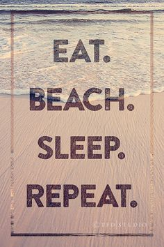 Beach Art Print - Eat. Beach. Sleep. Repeat. - Fine Art by TFDstudio