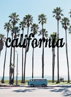 right back where we started from California..