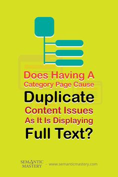 Does Having A Category Page Cause Duplicate Content Issues As It Is Displaying Full Text? #SEO via http://semanticmastery.com/category-page-causes-duplicate-content-issues-displaying-full-text/amp