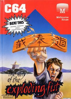 Kung-Fu: The Way of the Exploding Fist box cover art - MobyGames Games Box, Old Games, Retro Arcade Machine, Computer Video Games, Sports Games For Kids, Pc Engine, Video Game Art, Entertainment System, Classic Toys