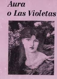 Resultado de imagen para libro aura y las violetas