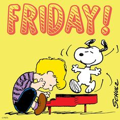 It's Friday! Peanuts Movie, Peanuts Cartoon, Peanuts Characters, Peanuts Snoopy, Cartoon Characters, Charlie Brown Movie, Charlie Brown Quotes, Charlie Brown Peanuts, Friday Love