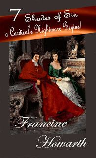 Romance Rebels - Free Chapters-Historical Romance: 7 Shades of Sin- A Cardinal's Nightmare Begins!
