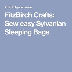 FitzBirch Crafts: Sew easy Sylvanian Sleeping Bags