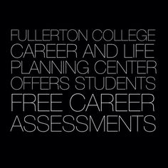 Come into the Career and Life Planning Center and take free career-related assessments! We offer students free valid and reliable assessments like the Kuder Interest Assessment, Kuder Skills Confidence Assessment, and the Kuder Work Values Assessment.