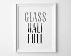 Glass Half Full Inspirational Print, Motivational Wall Decor, Modern Office Art, Black and White Art, Motivational Quote, Black and Gray Art on Etsy, $10.00