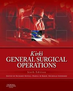 Kirk's General Surgical Operations