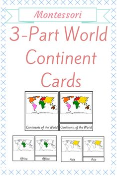 Engage children to learn more about the Continents of the World.  3 Part Montessori Continent Cards