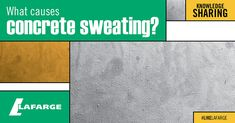 Concrete sweating is the name given to the appearance of water drops on the surface of concrete. Here are some of the causes of concrete sweating.