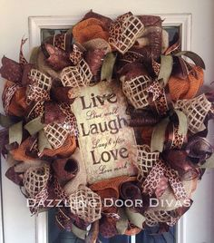 Custom Live Laugh Love Deco Mesh Wreath by DazzlingDoorDivas.Great combination of my girls! Deco Mesh Crafts, Wreath Crafts, Diy Wreath, Wreath Ideas, Deco Mesh Wreaths, Holiday Wreaths, Burlap Wreaths, Rustic Wreaths, Fall Crafts