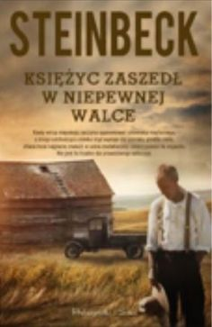 (Arcangel Images) recently published book cover/Poland Księżyc zaszedł i w tej nierównej walce/The Moon Is Down (Author) John Steinbeck