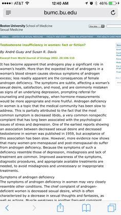 Testosterone deficiency in Women; Fact or Fiction? http://www.bumc.bu.edu/sexualmedicine/publications/testosterone-insufficiency-in-women-fact-or-fiction/