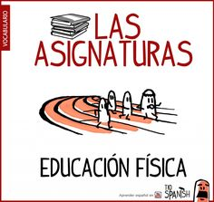 Educacion fisica, nombre de las asignaturas en español - School subjects in spanish vocabulary