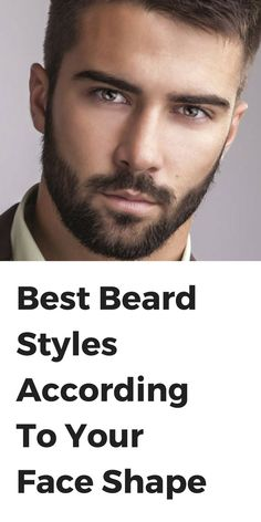 Best Beard Styles According To Your Face Shape – LIFESTYLE BY PS