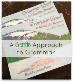A Gentle Approach to Grammar with Grammar Island: Parts of speech, parts of sentences, phrases and clauses. Review by @Mary Prather (Homegrown Learners)