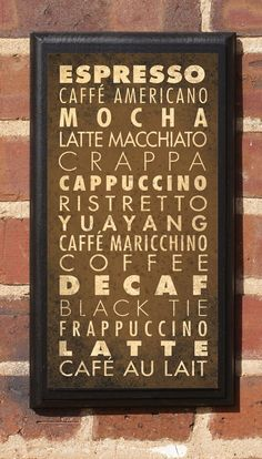 Different Coffees Listed in a  Vintage Style Wall Plaque / Sign. $27.00, via Etsy.