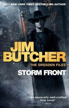 Storm Front, by Jim Butcher (The Dresden Files)