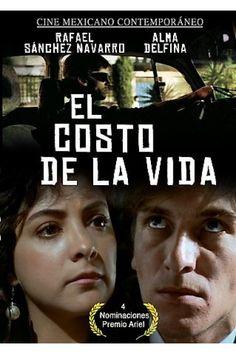 Costo de la vida [El] (Rafael Montero) - 1989 MEX - Rafael Sanchez Navarro