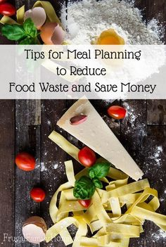 Menu planning can really help you cut down food waste and save money on groceries too. You can get the tips in this week's podcast.