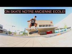 ON SKATE NOTRE ANCIENNE ECOLE! – Art Videos: Source: Art Videos