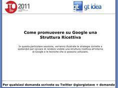 BTO 2011 - Giorgio Tave[rniti] - Google by BTO Educational, via Slideshare @Giorgio Tave